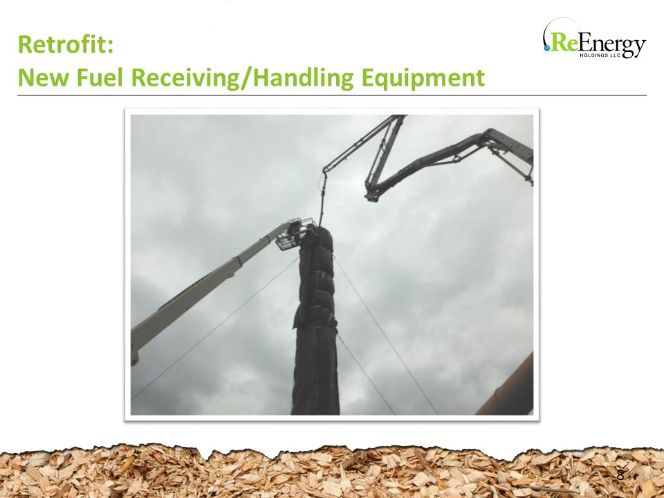 Retrofit: New Fuel Receiving/Handling Equipment 8