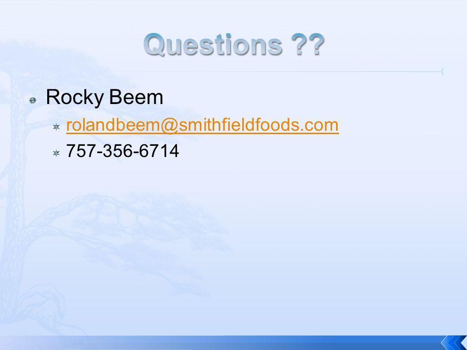 Rocky Beem rolandbeem@smithfieldfoods.com 757-356-6714