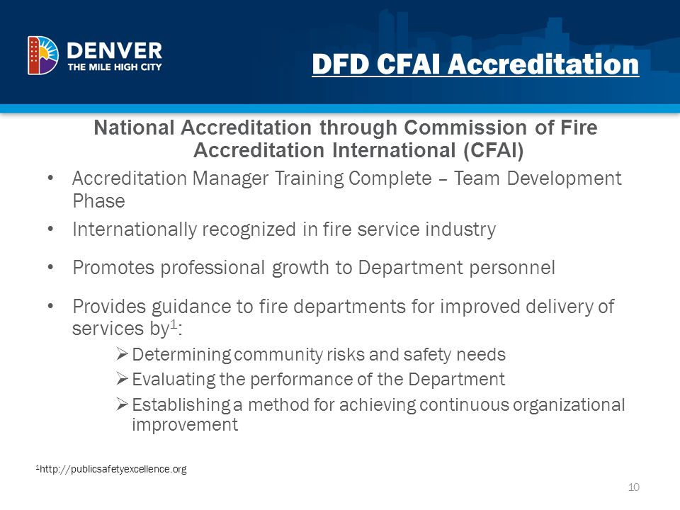 DFD CFAI Accreditation National Accreditation through Commission of Fire Accreditation International (CFAI) Accreditation Manager Training Complete –