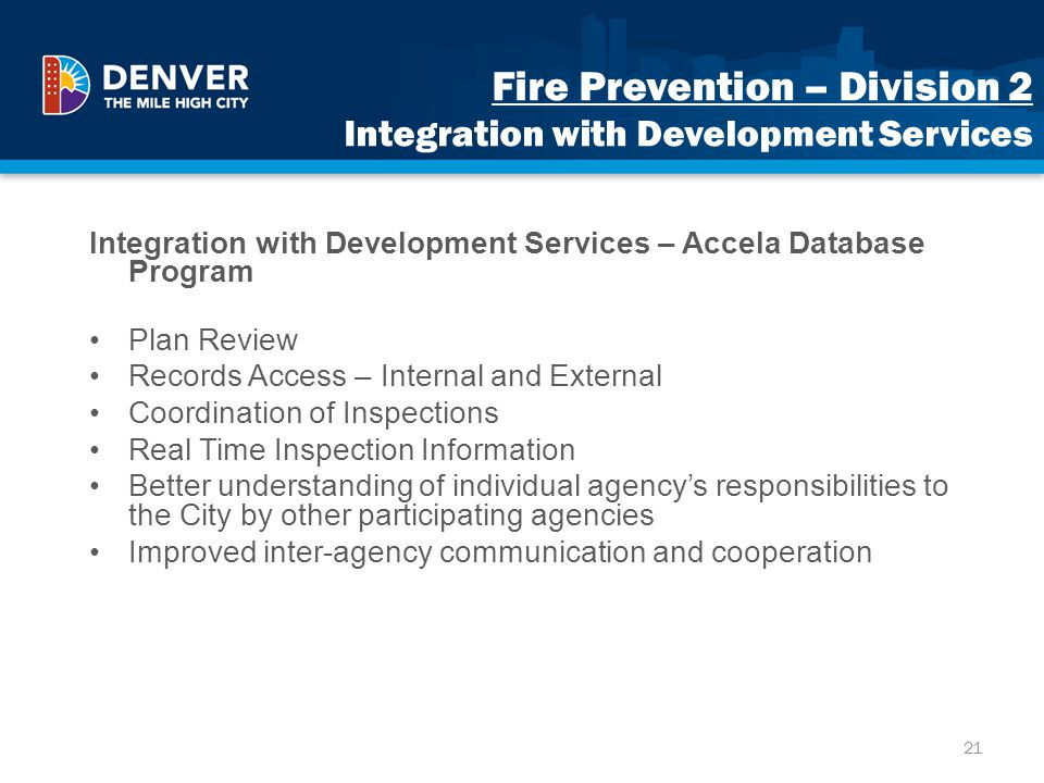 Fire Prevention – Division 2 Integration with Development Services Integration with Development Services – Accela Database Program Plan Review Records