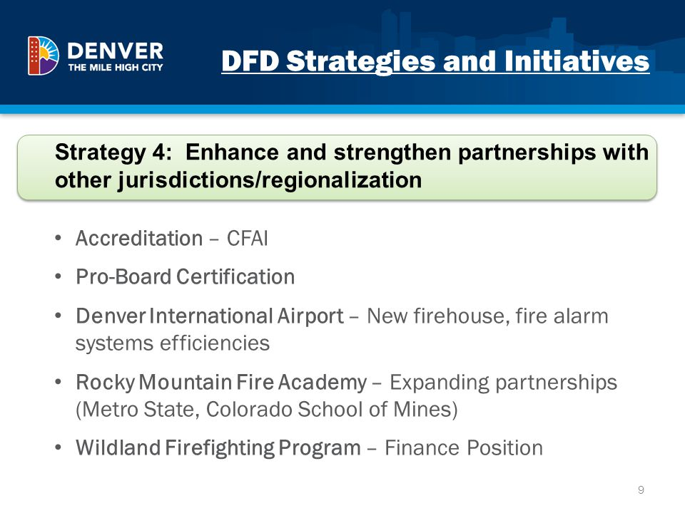 DFD Strategies and Initiatives Accreditation – CFAI Pro-Board Certification Denver International Airport – New firehouse, fire alarm systems efficienc