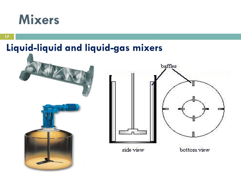 Mixers Liquid-liquid and liquid-gas mixers 17