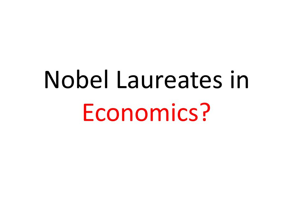 Nobel Laureates in Economics