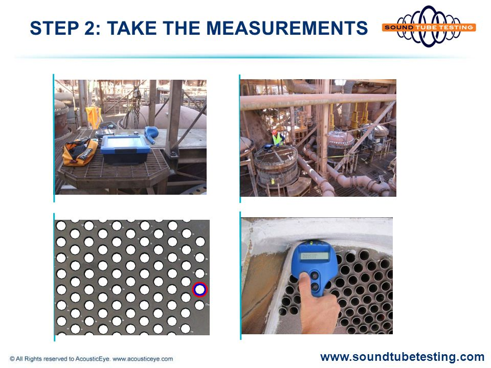 STEP 2: TAKE THE MEASUREMENTS www.soundtubetesting.com