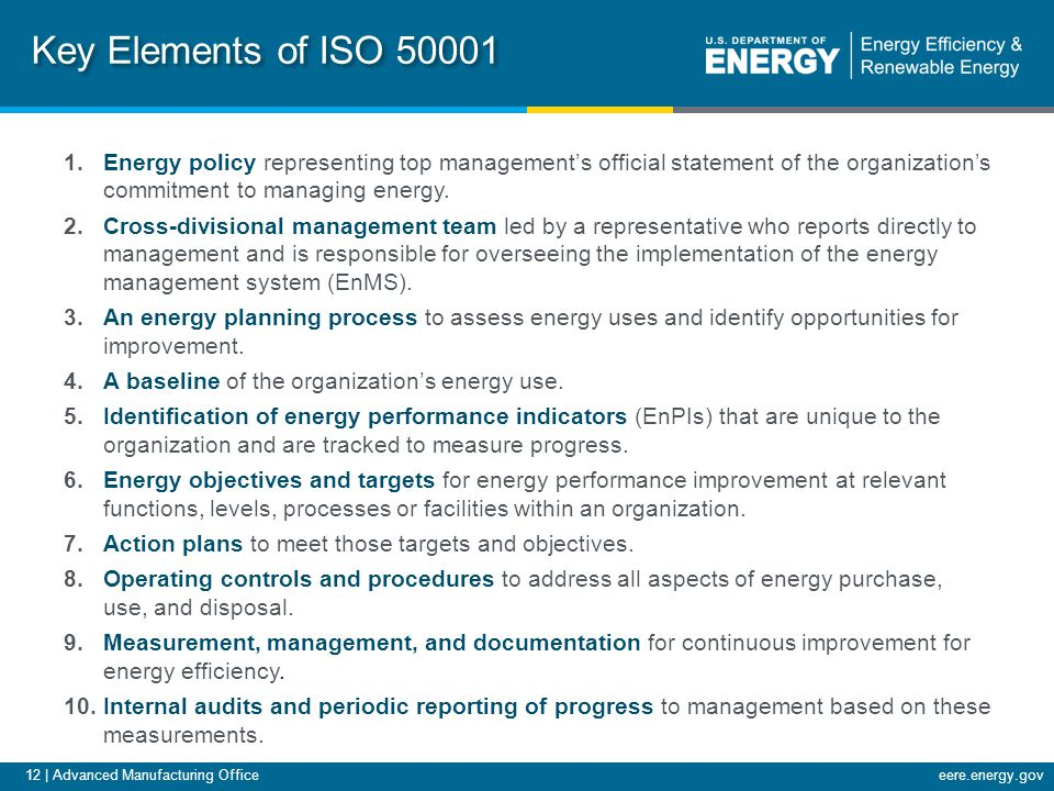 12 | Advanced Manufacturing Officeeere.energy.gov 1.Energy policy representing top managements official statement of the organizations commitment to managing energy.