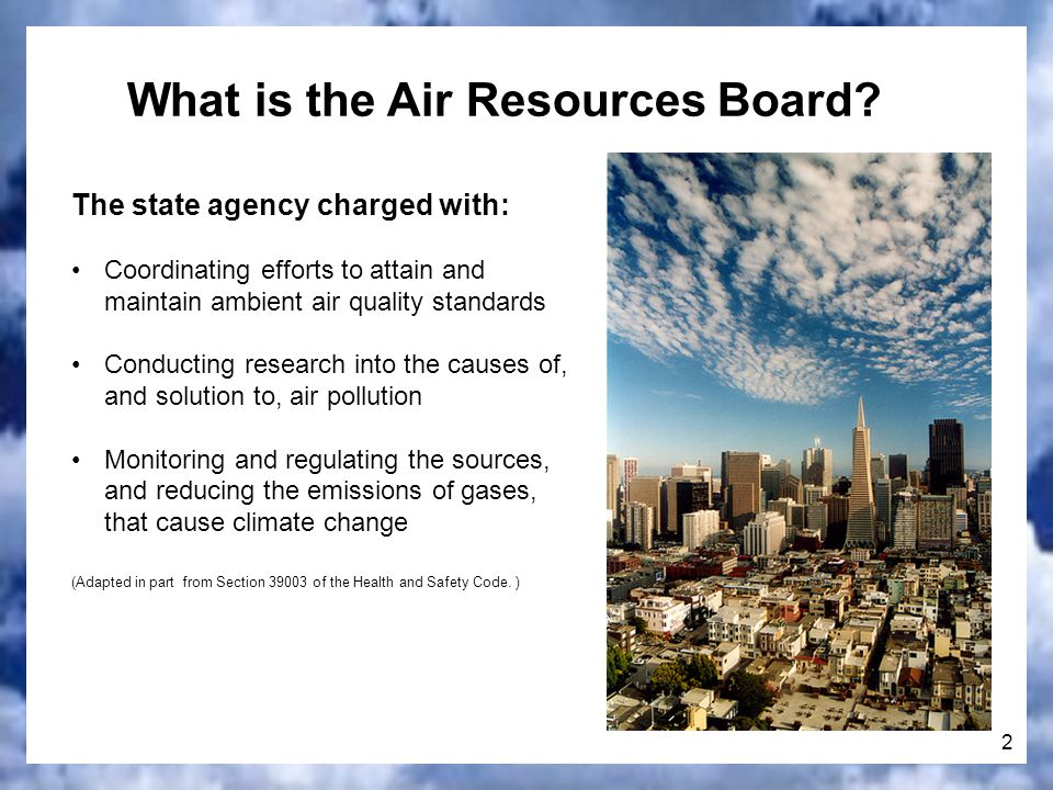 2 What is the Air Resources Board.