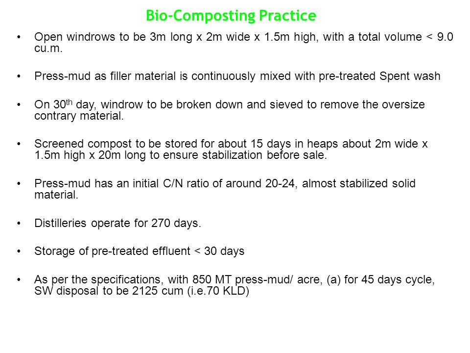 Bio-Composting Practice Open windrows to be 3m long x 2m wide x 1.5m high, with a total volume < 9.0 cu.m.