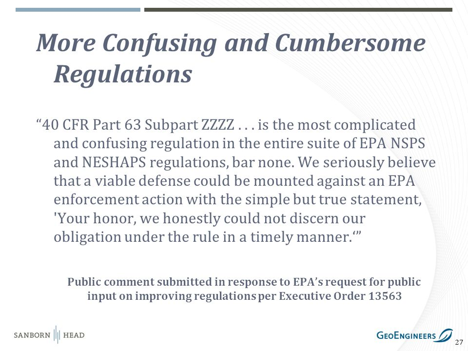 27 More Confusing and Cumbersome Regulations 40 CFR Part 63 Subpart ZZZZ...