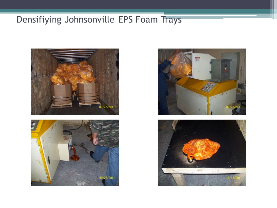 Densifiying Johnsonville EPS Foam Trays