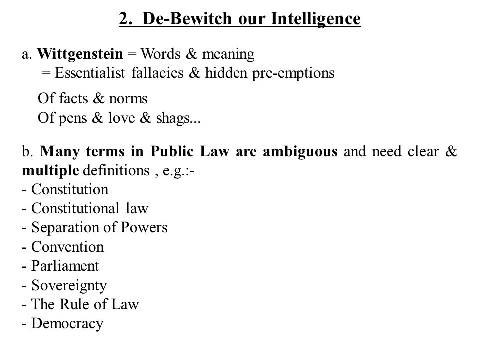 2. De-Bewitch our Intelligence a.