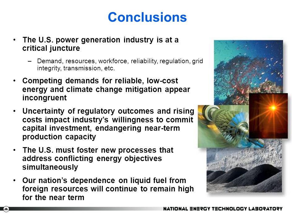 20 Conclusions The U.S. power generation industry is at a critical juncture –Demand, resources, workforce, reliability, regulation, grid integrity, tr