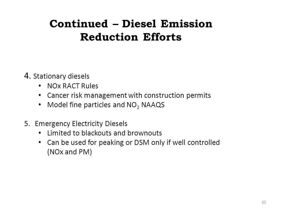Continued – Diesel Emission Reduction Efforts 4.