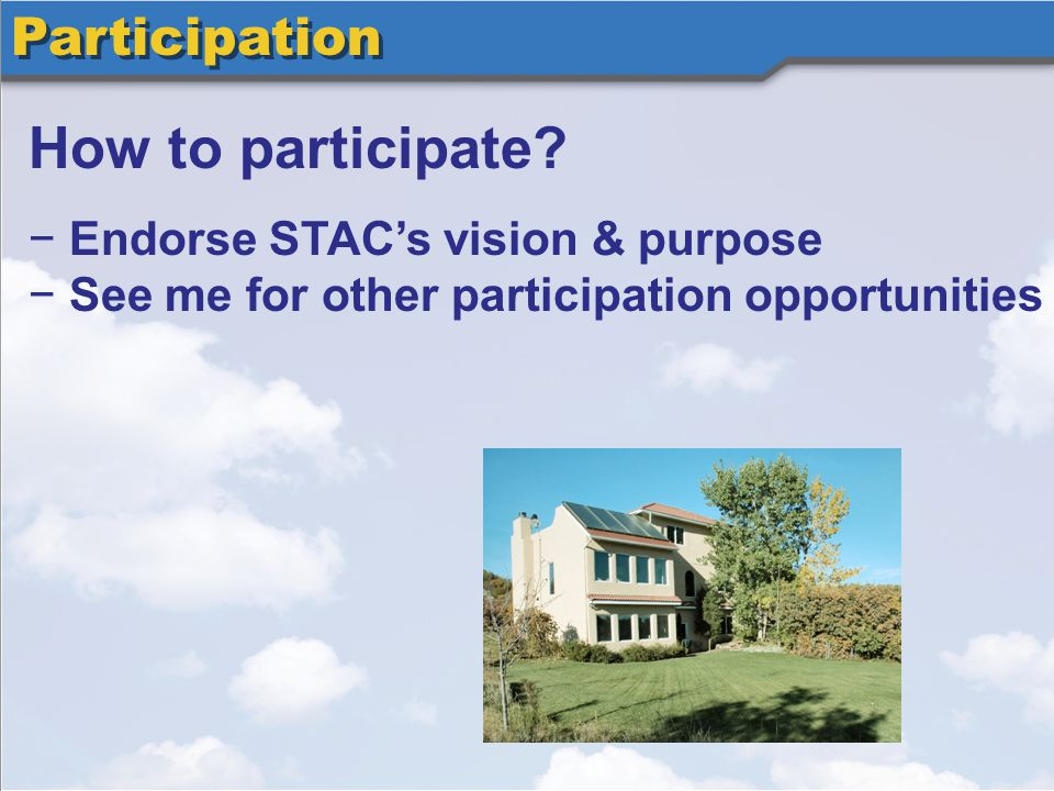 Participation How to participate.