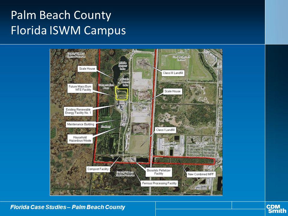 Palm Beach County Florida ISWM Campus Florida Case Studies – Palm Beach County