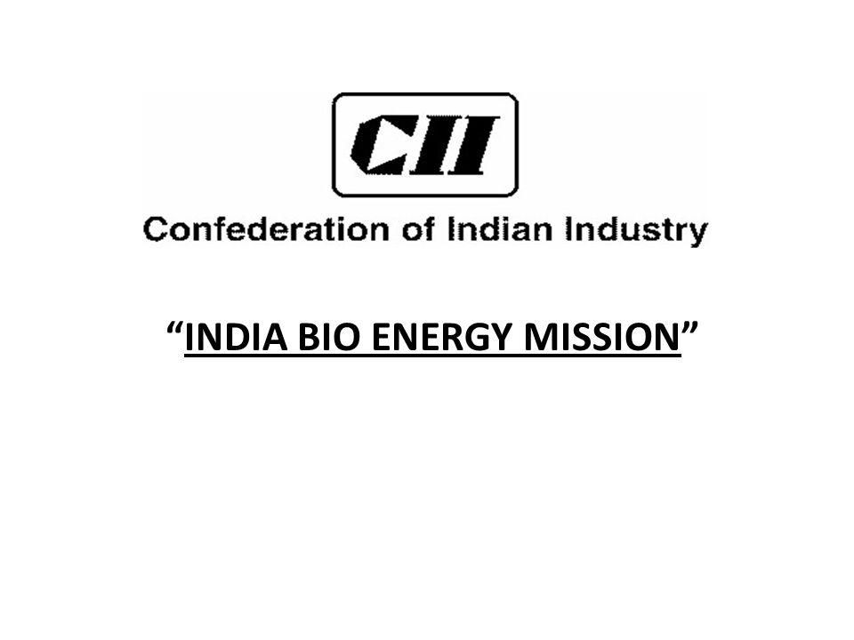 INDIA BIO ENERGY MISSION