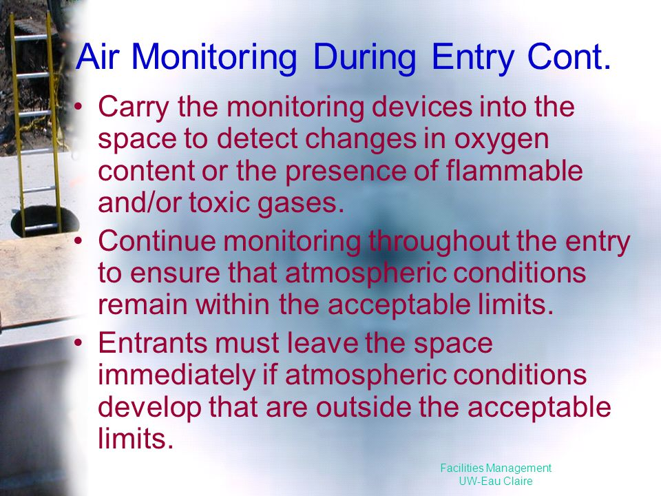Facilities Management UW-Eau Claire Air Monitoring During Entry Cont.
