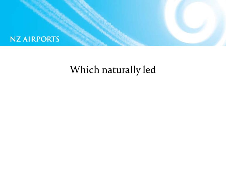 Which naturally led