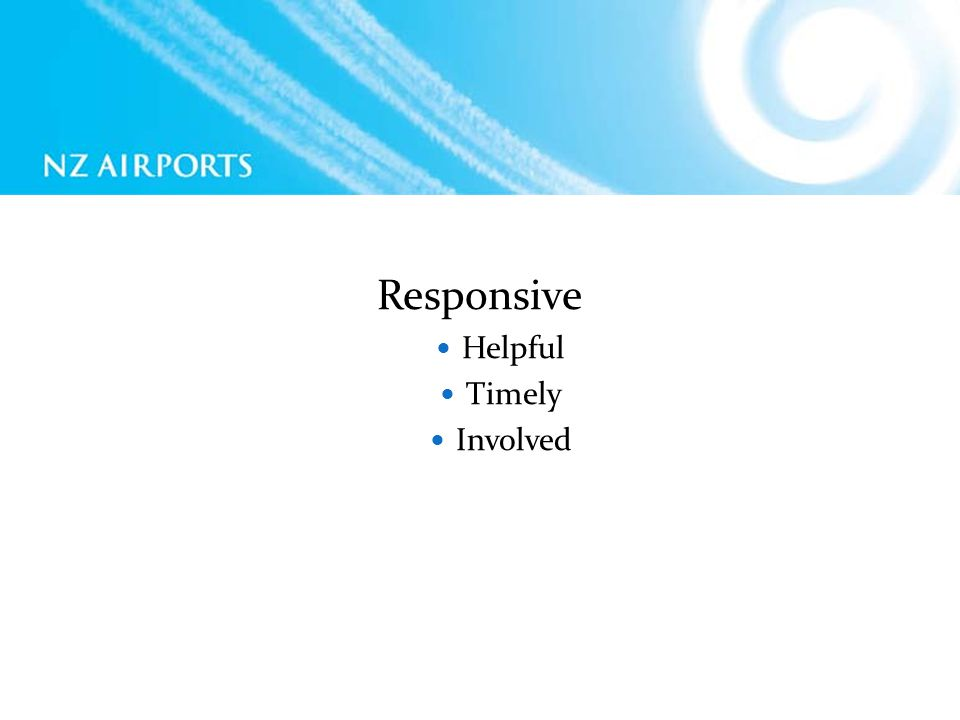 Responsive Helpful Timely Involved