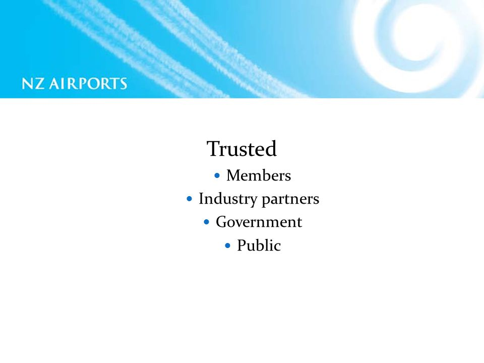 Trusted Members Industry partners Government Public