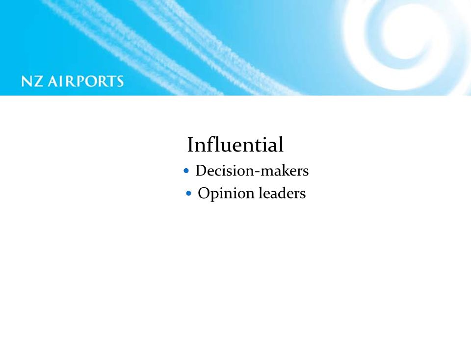 Influential Decision-makers Opinion leaders