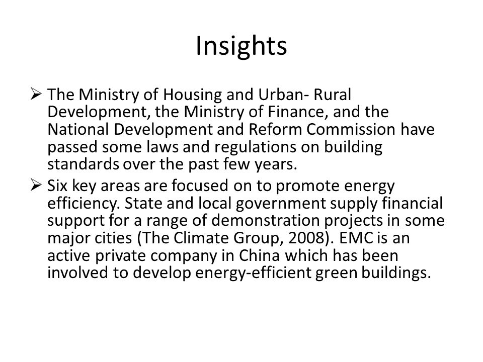 Insights The Ministry of Housing and Urban- Rural Development, the Ministry of Finance, and the National Development and Reform Commission have passed