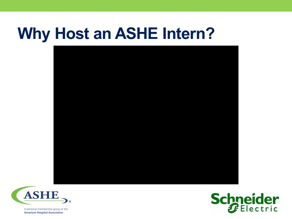 Host Organization Types Health care organization that employs an ASHE member Engineering, design, construction, or consulting organization that employs an ASHE member Organization that outsources facility management services to health care organization that employs an ASHE member