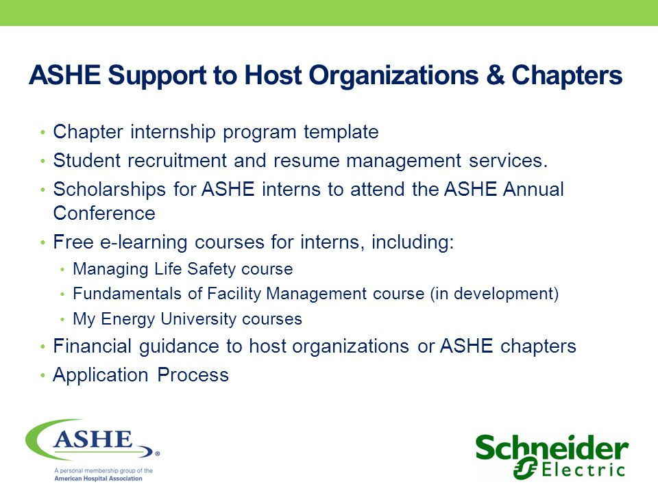 ASHE Support to Host Organizations & Chapters Chapter internship program template Student recruitment and resume management services.