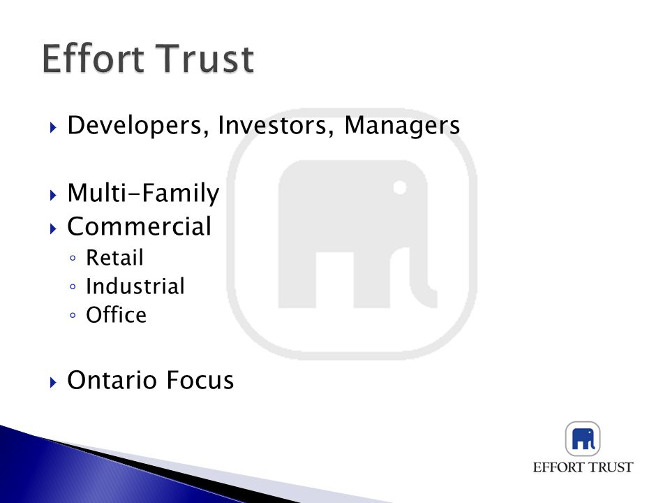 Developers, Investors, Managers Multi-Family Commercial Retail Industrial Office Ontario Focus
