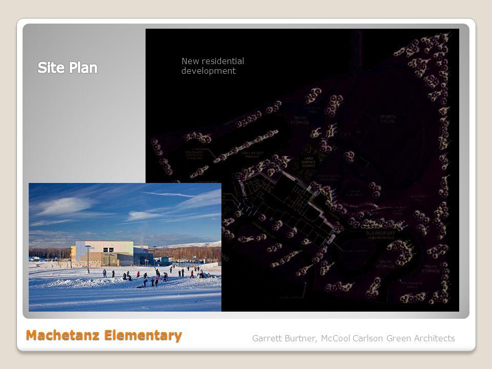 Machetanz Elementary Garrett Burtner, McCool Carlson Green Architects New residential development