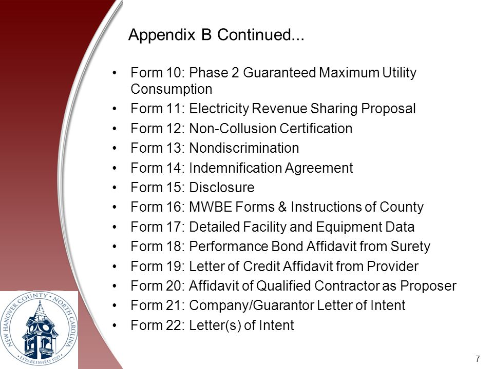 Appendix B Continued... Form 10: Phase 2 Guaranteed Maximum Utility Consumption Form 11: Electricity Revenue Sharing Proposal Form 12: Non-Collusion C