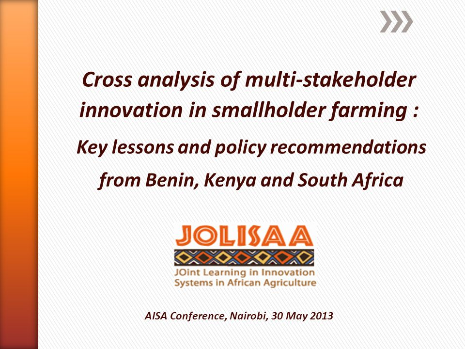 Cross analysis of multi-stakeholder innovation in smallholder farming : Key lessons and policy recommendations from Benin, Kenya and South Africa AISA