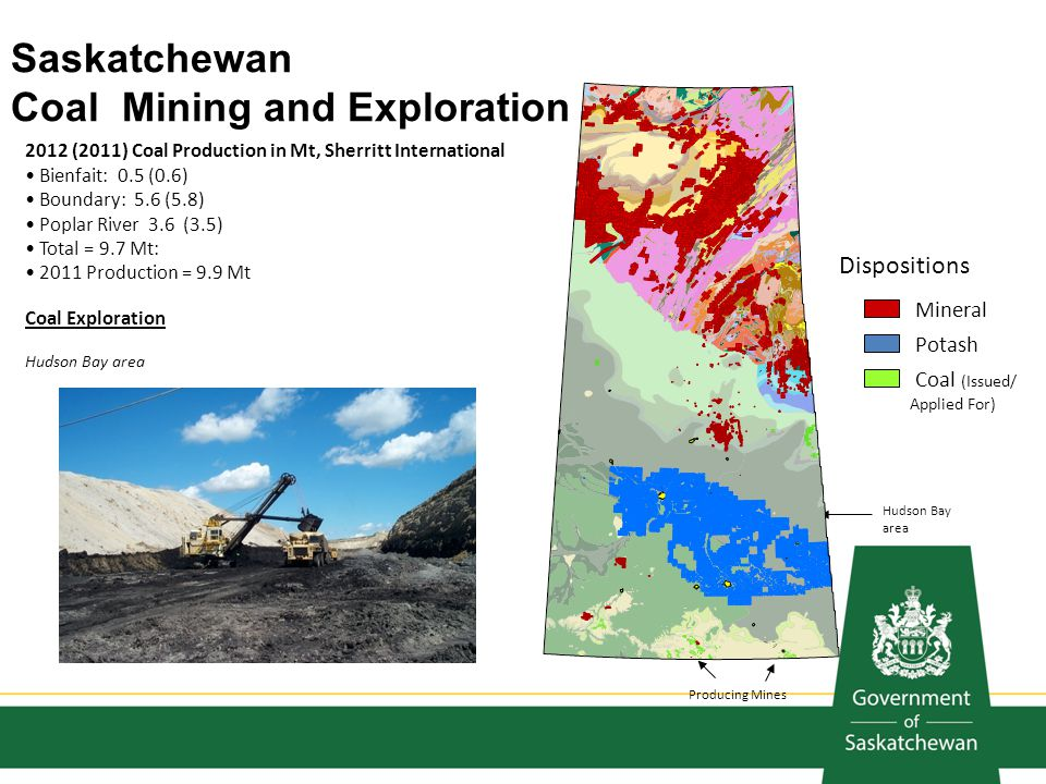 Saskatchewan Coal Mining and Exploration 2012 (2011) Coal Production in Mt, Sherritt International Bienfait: 0.5 (0.6) Boundary: 5.6 (5.8) Poplar Rive