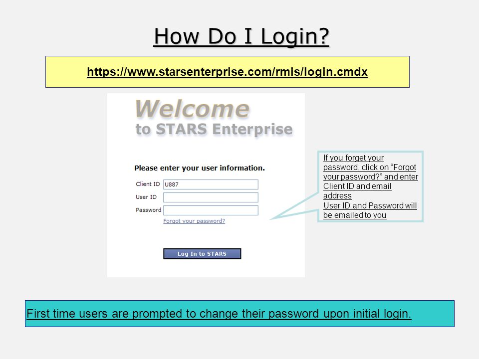 How Do I Login. If you forget your password, click on Forgot your password.