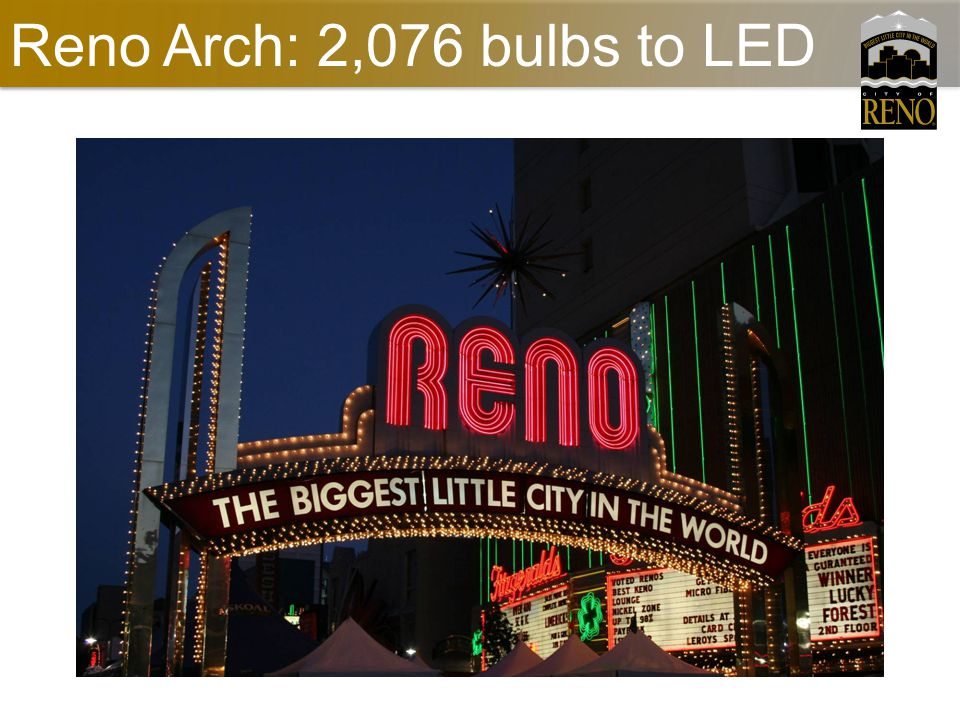 Reno Arch: 2,076 bulbs to LED