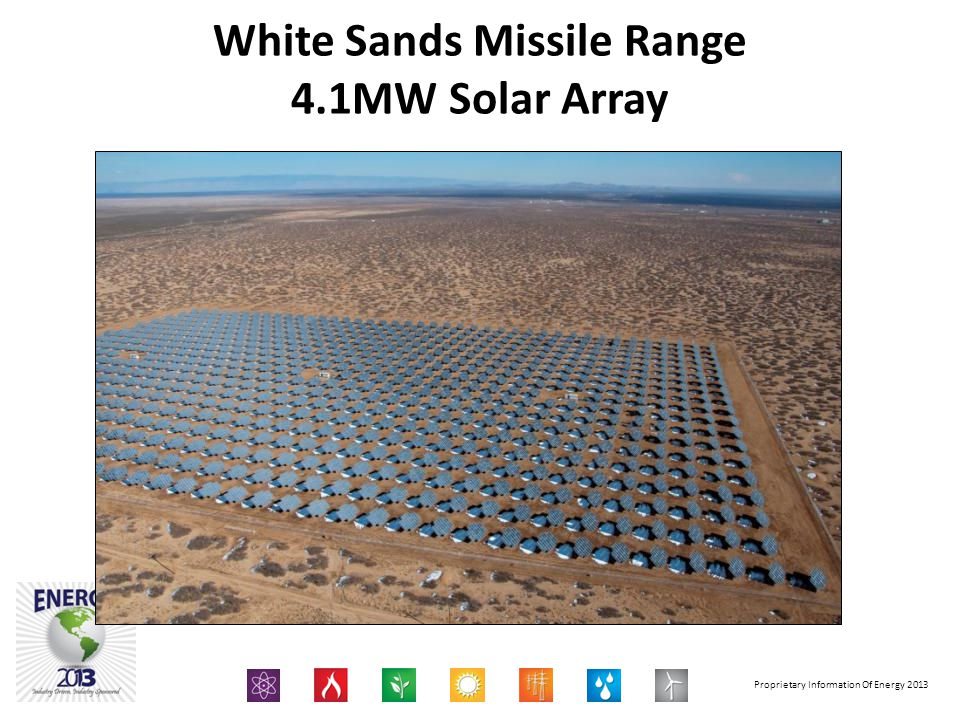 Proprietary Information Of Energy 2013 White Sands Missile Range 4.1MW Solar Array