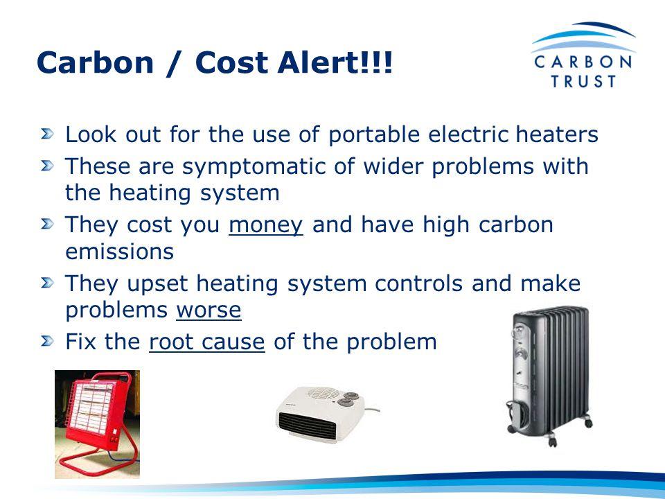Carbon / Cost Alert!!.