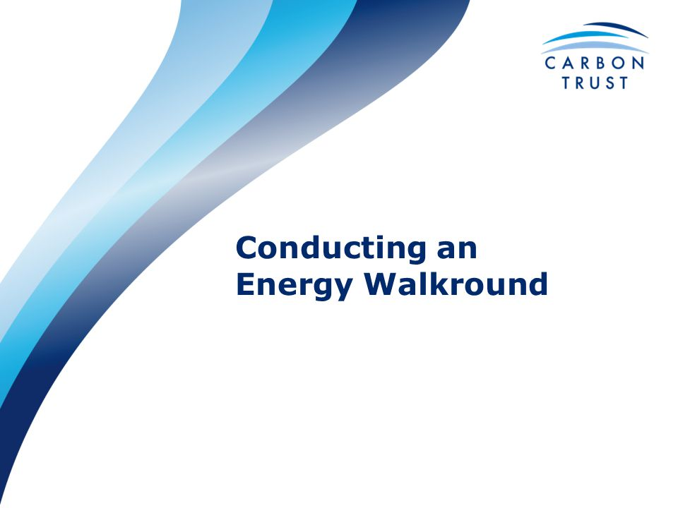 Conducting an Energy Walkround
