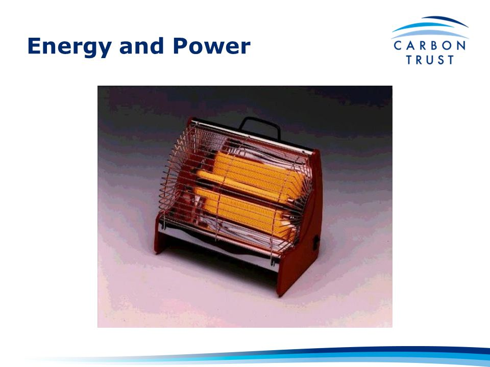 Power is the capacity of a device to transform energy from one form to another E.g.
