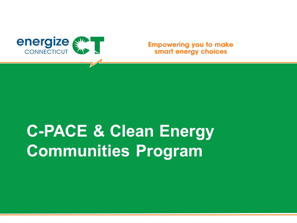 C-PACE & Clean Energy Communities Program