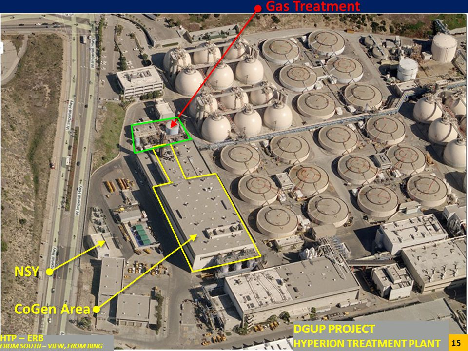 15 HTP – ERB FROM SOUTH – VIEW, FROM BING Gas Treatment Gas Treatment NSY CoGen Area DGUP PROJECT HYPERION TREATMENT PLANT