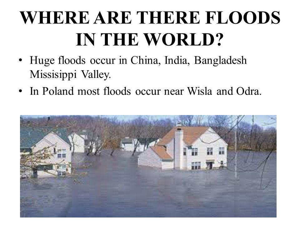 WHAT SHOULD YOU DO DURING A FLOOD.