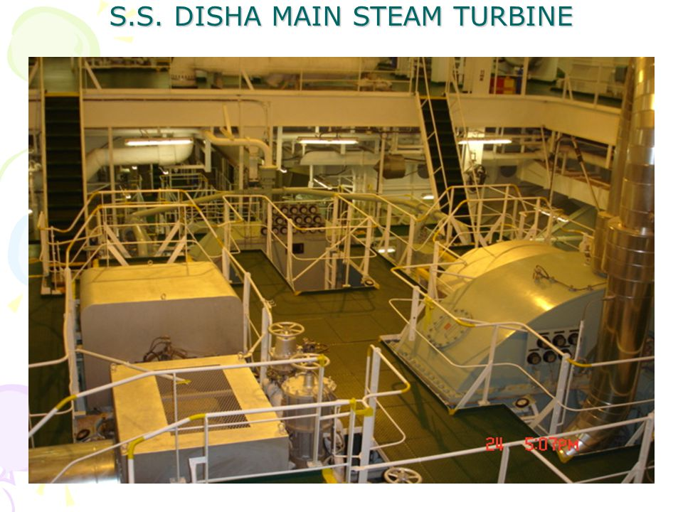 S.S. DISHA MAIN STEAM TURBINE