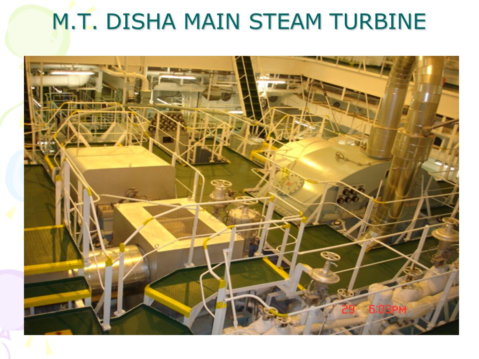 M.T. DISHA MAIN STEAM TURBINE