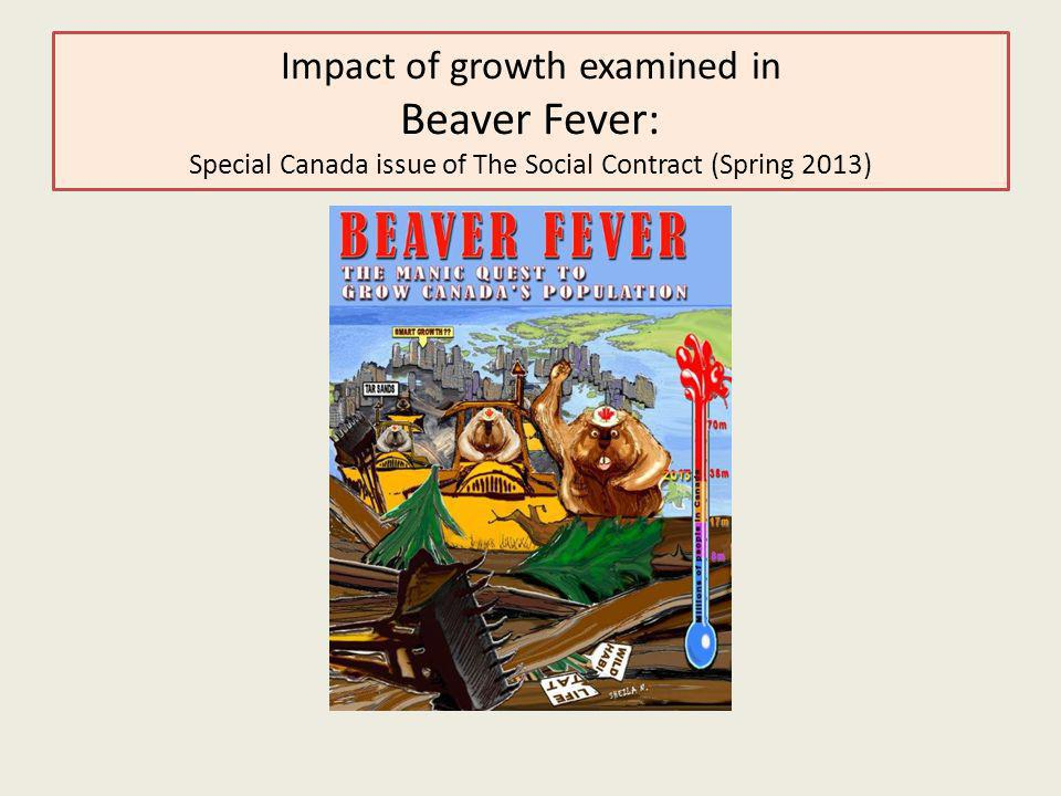Impact of growth examined in Beaver Fever: Special Canada issue of The Social Contract (Spring 2013)