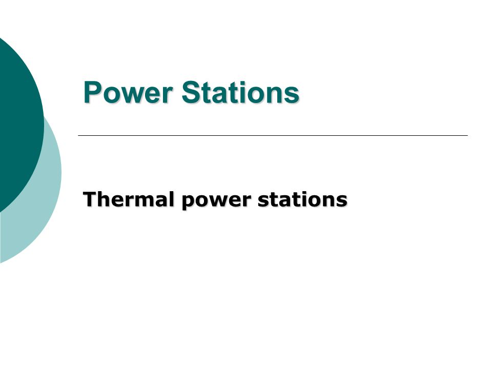 Power Stations Thermal power stations