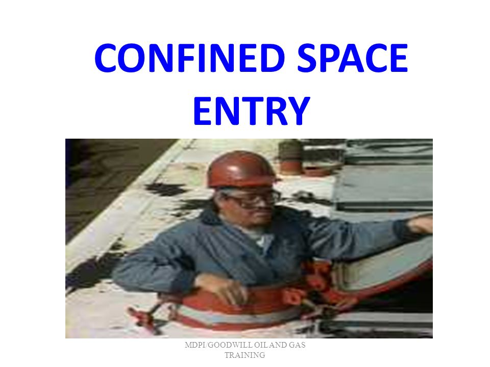 Entry Supervisor The employee responsible for coordinating the entry into the confined space.