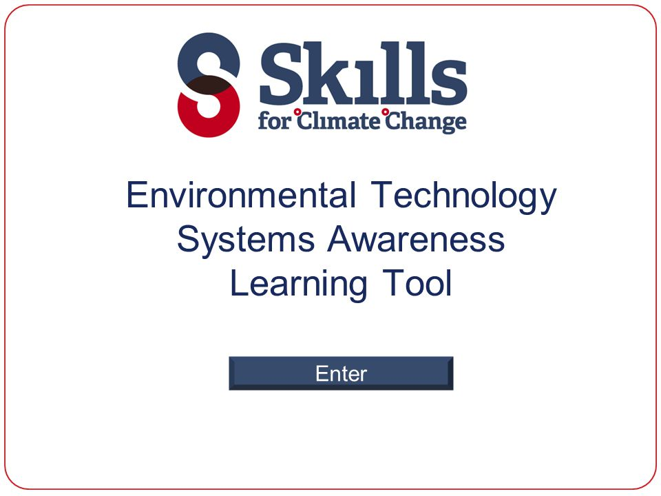 Environmental Technology Systems Awareness Learning Tool Enter