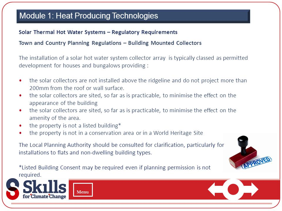 Module 1: Heat Producing Technologies Solar Thermal Hot Water Systems – Regulatory Requirements Town and Country Planning Regulations – Building Mount