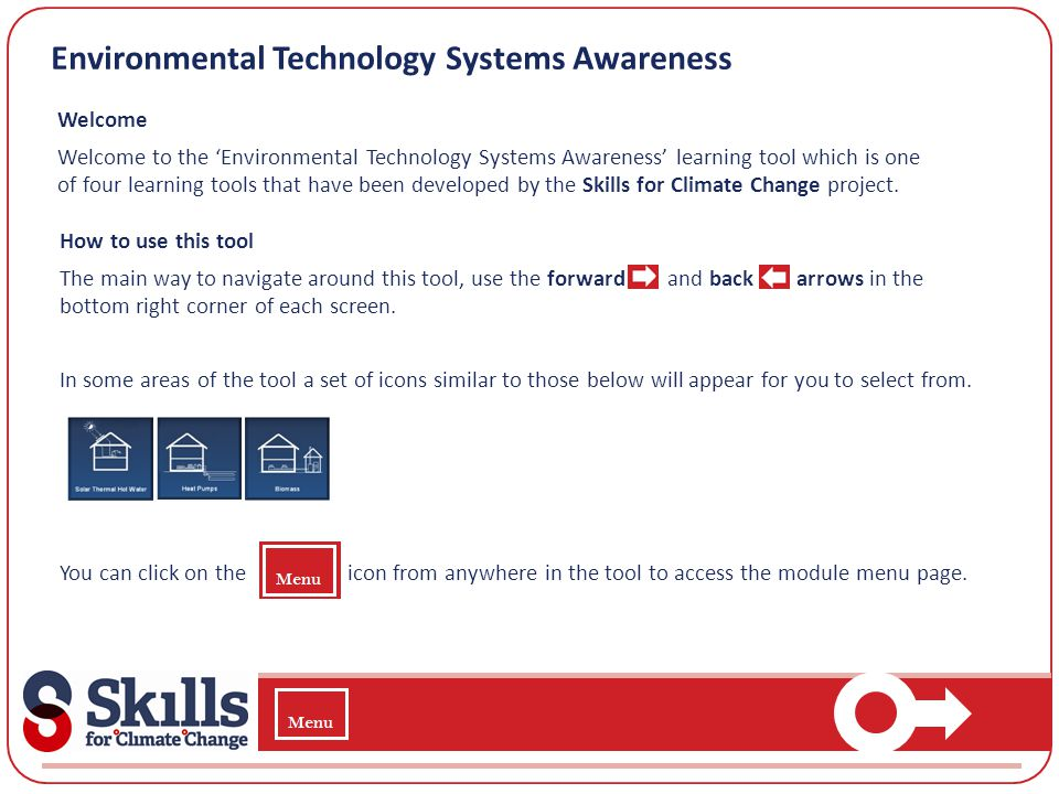 Environmental Technology Systems Awareness Welcome Welcome to the Environmental Technology Systems Awareness learning tool which is one of four learni