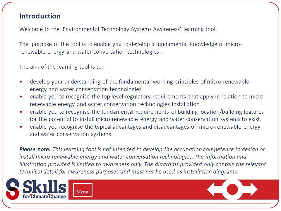 Introduction Welcome to the Environmental Technology Systems Awareness learning tool. The purpose of the tool is to enable you to develop a fundamenta